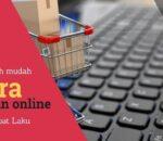 Cara Jualan Online Cepat Laku dalam 5 Langkah Mudah