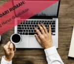Bekerja dari Rumah: 8 Tips yang Harus Anda Lakukan