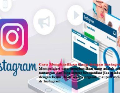 Cara Menghasilkan Uang dengan Instagram