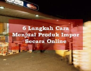 Menjual Produk Impor